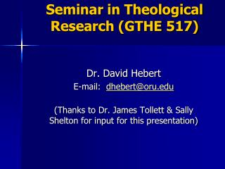 Seminar in Theological  Research (GTHE 517)