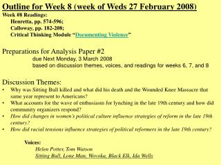 Outline for Week 8 (week of Weds 27 February 2008) Week #8 Readings:  	Henretta, pp. 574-596;
