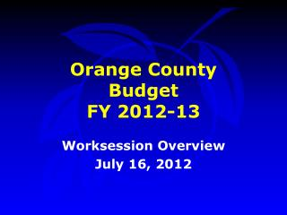 Orange County  Budget FY 2012-13