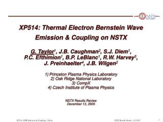 EBW Emission & Coupling Physics Important for T e (R) Diagnostic Development & EBWCD System Design