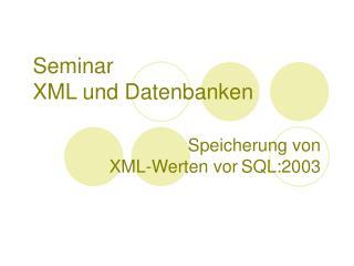 Seminar XML und Datenbanken