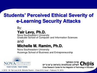 Students' Perceived Ethical Severity of  e-Learning  Security Attacks