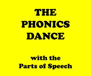 THE PHONICS DANCE with the Parts of Speech