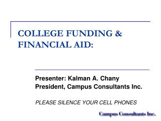 COLLEGE FUNDING & FINANCIAL AID: