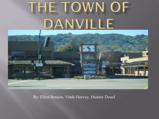 The Town of Danville