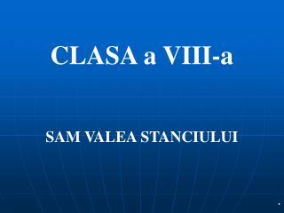 CLASA a VIII-a