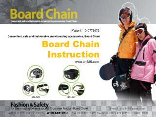 Board Chain  Instruction
