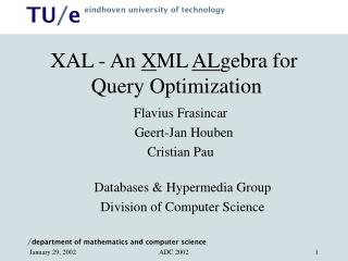 XAL - An  X ML  AL gebra for   Query Optimization