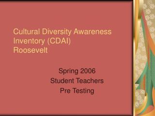 Cultural Diversity Awareness Inventory CDAI  Roosevelt
