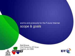 end to end protocols for the Future Internet scope & goals