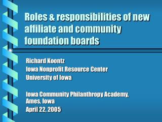 Roles & responsibilities of new affiliate and community foundation boards