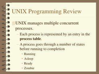 UNIX Programming Review
