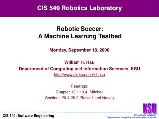 Monday, September 18, 2000 William H. Hsu Department of Computing and Information Sciences, KSU