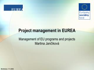 Project management in EUREA