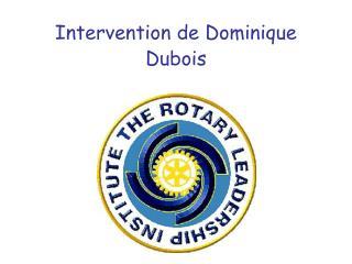 Intervention de Dominique Dubois