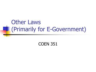Other Laws (Primarily for E-Government)