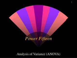 Power Fifteen