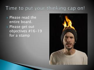 Time to put your thinking cap on!