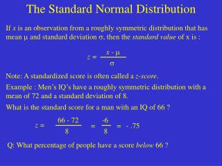 If  x  is an observation from a roughly symmetric distribution that has