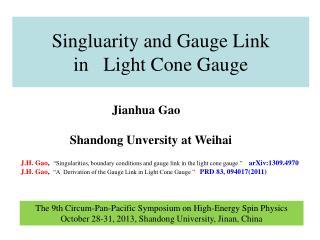 Singluarity and Gauge Link in   Light Cone Gauge