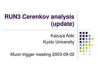 RUN3 Cerenkov analysis (update)