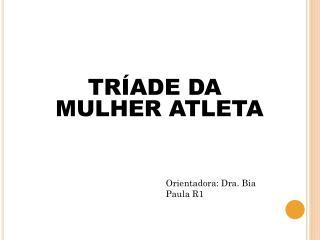 TRÍADE DA MULHER ATLETA