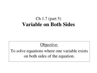 Ch 1.7 (part 5) Variable on Both Sides
