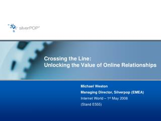 Crossing the Line: Unlocking the Value of Online Relationships