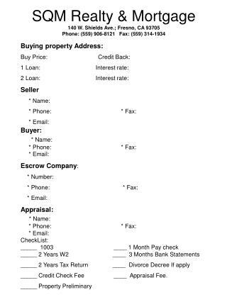 SQM Realty & Mortgage 140 W. Shields Ave.; Fresno, CA 93705