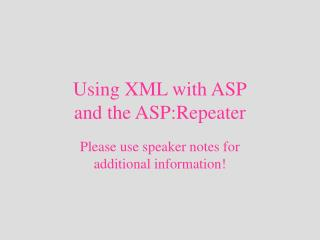 Using XML with ASP and the ASP:Repeater