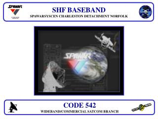 SHF BASEBAND  SPAWARSYSCEN CHARLESTON DETACHMENT NORFOLK