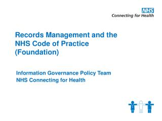 Records Management and the   NHS Code of Practice  Foundation