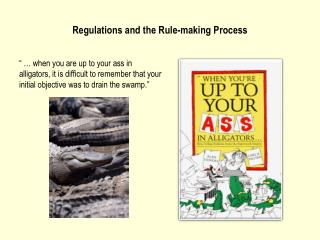 Regulations and the Rule-making Process