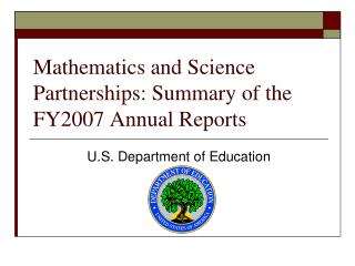 Mathematics and Science Partnerships: Summary of the FY2007 Annual Reports