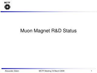 Muon Magnet R&D Status