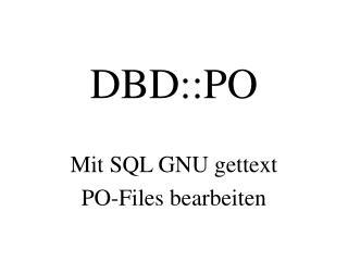 DBD::PO