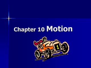 Chapter 10  Motion