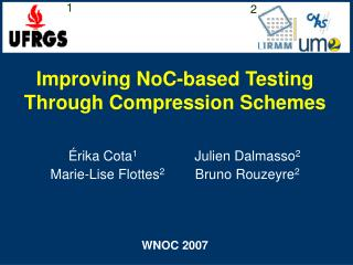 Improving NoC-based Testing Through Compression Schemes