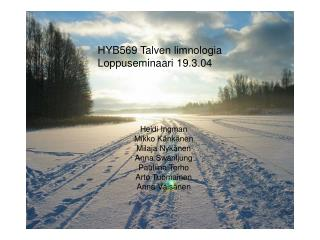 HYB569 Talven limnologia Loppuseminaari 19.3.04