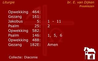 Opwekking464: Gezang161: Jakobus5:1  -  11 Psalm25:2 Opwekking582: