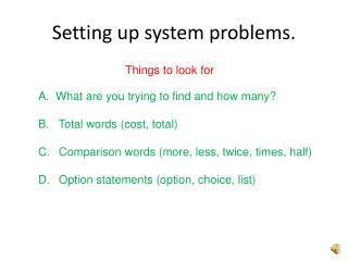 Setting up system problems.