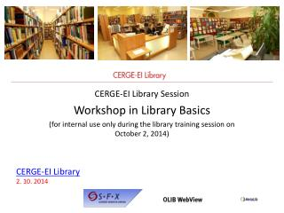 CERGE-EI Library  Session Workshop  in Library Basics