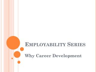 Employability Series