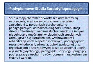 Podyplomowe Studia  Surdotyflopedagogiki