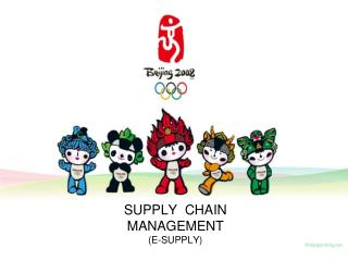 SUPPLY  CHAIN MANAGEMENT (E-SUPPLY)