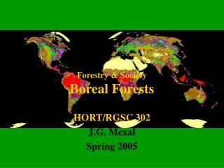Forestry & Society Boreal Forests