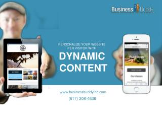 PERSONALIZE YOUR  WEBSITE  PER VISITOR WITH  DYNAMIC  CONTENT