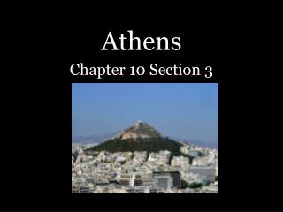 Athens Chapter 10 Section 3