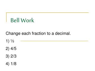 Bell Work