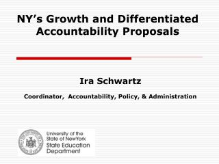 NY�s Growth and Differentiated Accountability Proposals